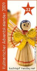 Kulinarischer Adventskalender 2009 - Türchen 22